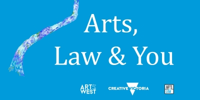 Arts West: Arts, Law & You