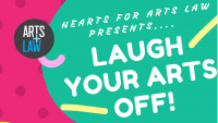 Hearts for Arts Law presents: Laugh Your Arts Off 2017